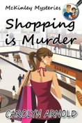 Shopping Is Murder