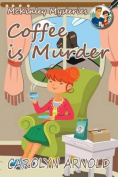 Coffee Is Murder