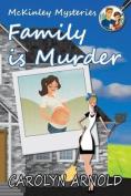 Family Is Murder