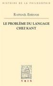 Le Probleme Du Langage Chez Kant  [FRE]
