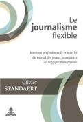 Le Journalisme Flexible [FRE]