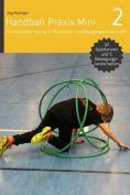 Handball Praxis Mini 2 [GER]