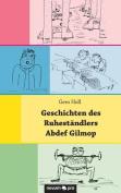 Geschichten Des Ruhestandlers Abdef Gilmop [GER]