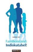 Familienstand: Indiskutabel! [GER]