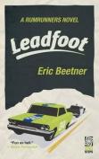 Leadfoot (Rumrunners Novel)
