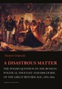 A Disastrous Matter