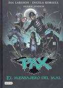 Pax 4. El Mensajero del Mal [Spanish]