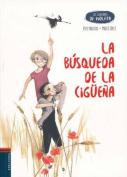 La Busqueda de La Ciguena [Spanish]