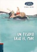 Un Tesoro Bajo El Mar [Spanish]