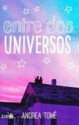 Entre DOS Universos [Spanish]