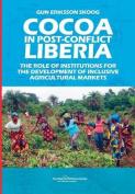 Cocoa in Post-Conflict Liberia
