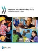 Regards Sur L'Education 2016 [FRE]