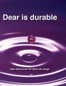 Dear Is Durable