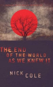 The End of the World as We Knew It