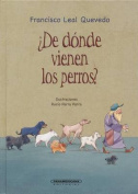 de Donde Vienen Los Perros? [Spanish]