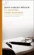 La Lectura Como Plegaria [Spanish]