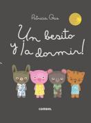 Un Besito y a Dormir!  [Spanish]