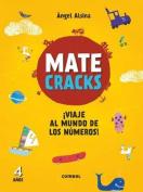 Matecracks Viaje Al Mundo de Los Numeros! 4 Anos  [Spanish]