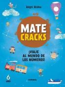 Matecracks Viaje Al Mundo de Los Numeros! 6 Anos  [Spanish]