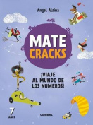 Matecracks Viaje Al Mundo de Los Numeros! 7 Anos  [Spanish]