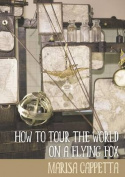 How to Tour the World on a Flying Fox