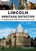 Lincoln Heritage Detective