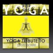 Yoga to David Bowie
