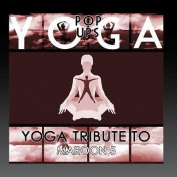 Yoga to Maroon 5
