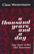 A Thousand Years and a Day