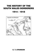 The History of the South Wales Borderers 1914-1918