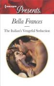 The Italian's Vengeful Seduction