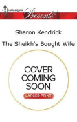 The Sheikh's Bought Wife  [Large Print]
