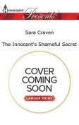 The Innocent's Shameful Secret  [Large Print]