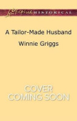 A Tailor-Made Husband (Texas Grooms