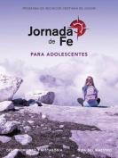 Jornada de Fe Para Adolescentes, Discernimiento y Mistagogia Guia del Maestro [Spanish]