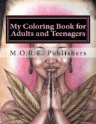 My Coloring Book for Adults and Teenagers