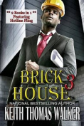Brick House 3 (Brick House)