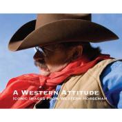 A Western Attitude