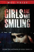 Girls Are Not Smiling