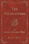 The Wildcatters