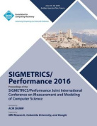 Sigmetrics 16 Sigmetrics Performance Joint International Conference on Measurement and Modelling of Computer Systems