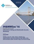 Ih&mmsec 16 ACM Information Hiding & Multimedia Security 16