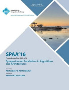 Spaa 16 28th ACM Symposium on Parallelism in Algorithms and Architectures