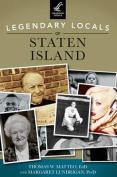 Legendary Locals of Staten Island