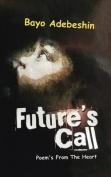 Future's Call