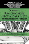 Donny's Unauthorized Technical Guide to Harley-Davidson, 1936 to Present: Volume VI