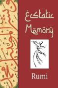 Ecstatic Memory