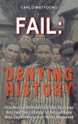 Fail: Denying History