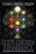 God's Chosen: Renaissance