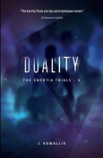 Duality (Enertia Trials)